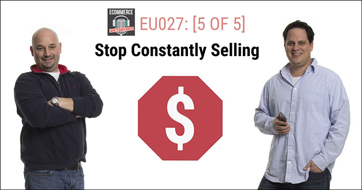 EU027: [5 of 5] Stop Constantly Selling