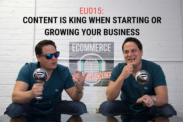 EU015: Content is King When Starting or Growing Your Business