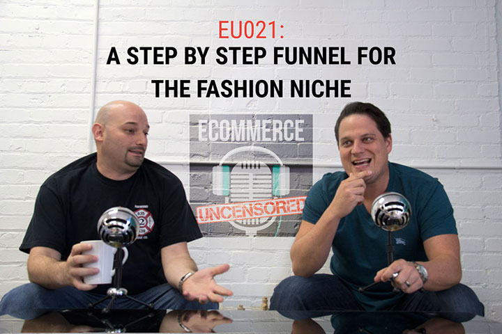 EU021: A Step by Step Funnel For The Fashion Niche