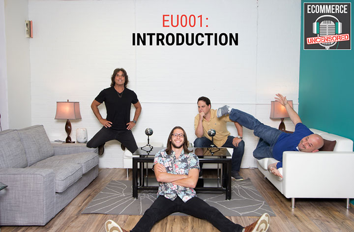 EU001: eCommerce Uncensored Introduction