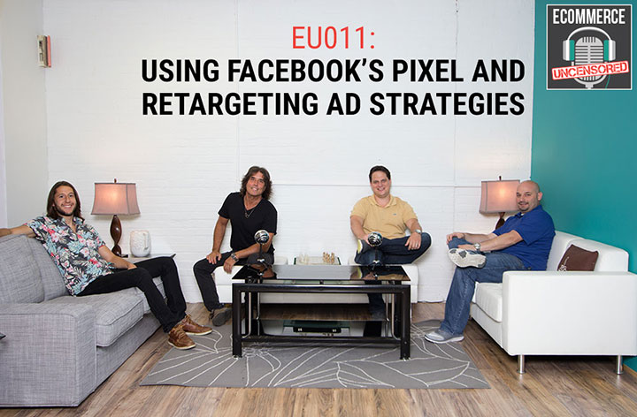 EU011: Using Facebook's Pixel and Retargeting Ad Strategies