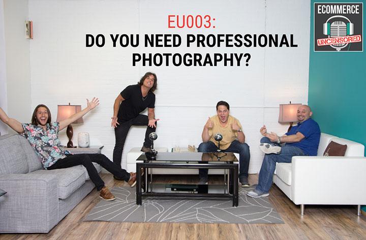 EU003: Do You Need Professional Photography?