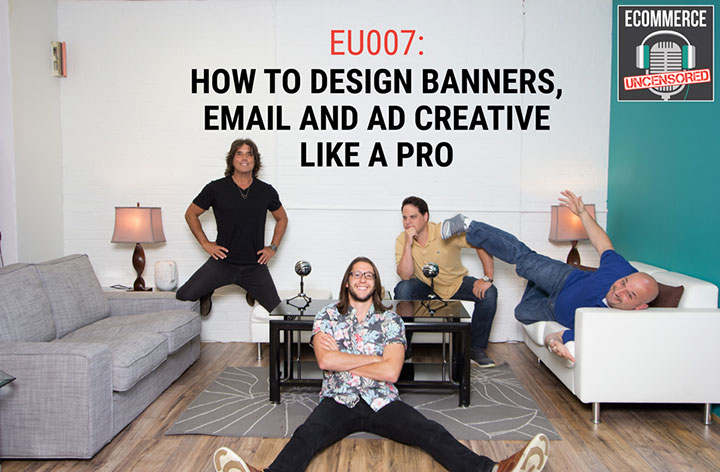 EU007: How to Design Banners, Email and Ad Creative Like a Pro
