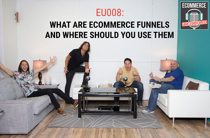 EU008: What are eCommerce Funnels and Where Should You Use Them
