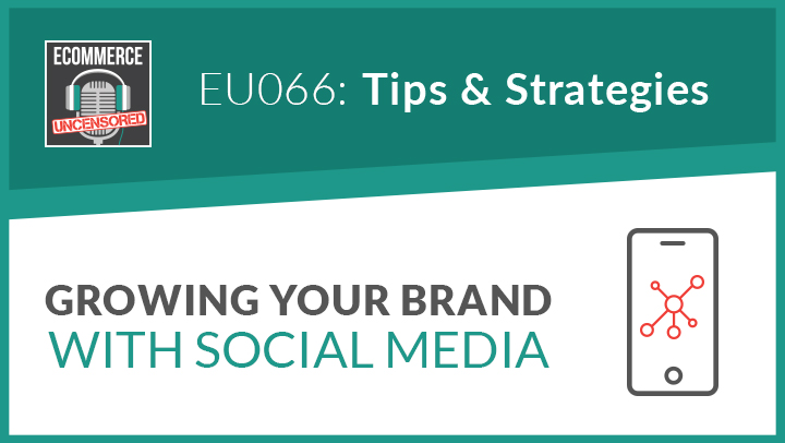 EU066: Growing Your Brand with Social Media