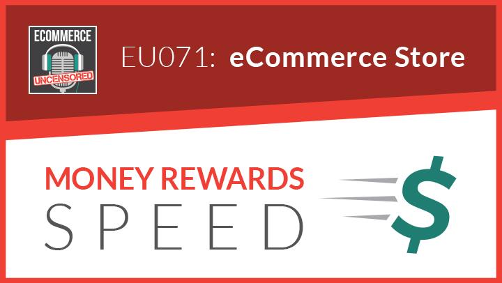 EU071: eCommerce Store – Money Rewards Speed