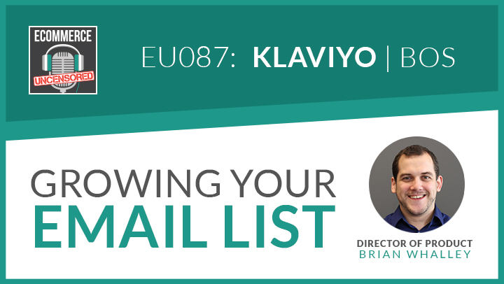 EU087: Growing Your Email List with Brian Whalley