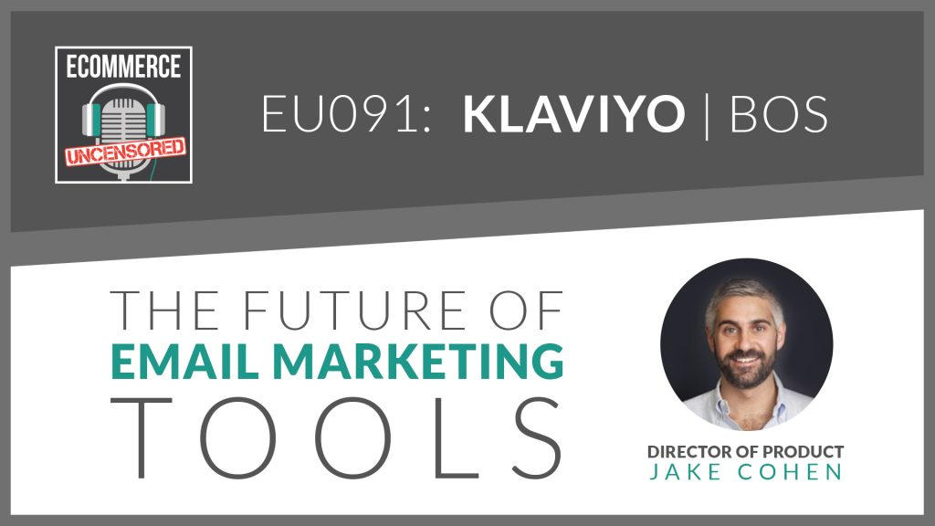 EU091: The Future of Email Marketing Tools with Jake Cohen