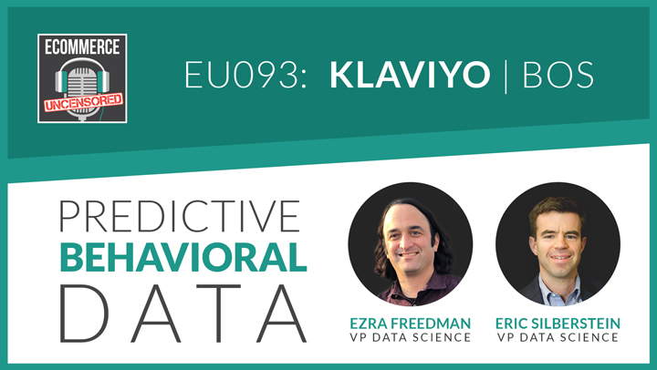 EU093: Predictive Behavioral Data with Eric and Ezra